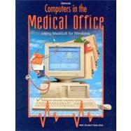 Glencoe Computers in the Medical Office : Using Medisoft for Windows