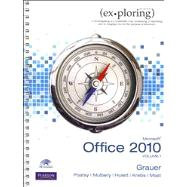 Exploring Microsoft Office 2010, Volume 1, and myitlab -- Access Card -- for Exploring Office 2010 Vol. 1 Package,9780132689908