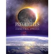 Precalculus : A Make it Real Approach,9780618949915