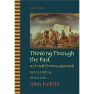 Thinking Through the Past, Volume I,9780495799917