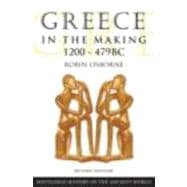 Greece in the Making 1200�479 BC,9780415469920
