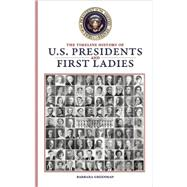 The Timeline History of U.S. Presidents and First Ladies, 9781592239924  