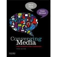 Converging Media : A New Introduction to Mass Communication,9780199859931