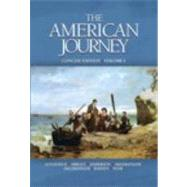 American Journey, Concise Edition, Volume 1 Value Package (includes MyHistoryLab Student Access  for US History, 2-semester)