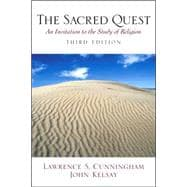 Sacred Quest, The: An Invitation to the Study of Religion