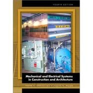 Mechanical and Electrical Systems in Architecture, Engineering and Construction,9780130119957