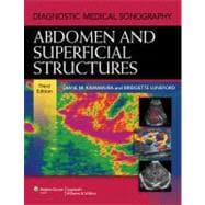 Diagnostic Medical Sonography; Abdomen and Superficial Struc..., 9781605479958