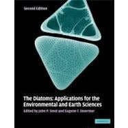 The Diatoms: Applications for the Environmental and Earth Sciences,9780521509961
