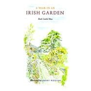 A Year in an Irish Garden, 9781406819984