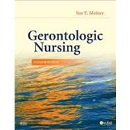 Gerontologic Nursing,9780323069991
