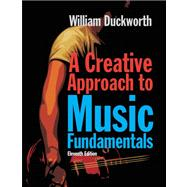 A Creative Approach to Music Fundamentals (with CourseMate Printed Access Card)