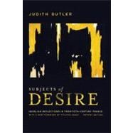 Subjects of Desire : Hegelian Reflections in Twentieth-Centu..., 9780231159999