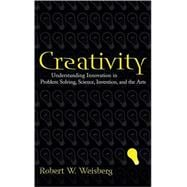 Creativity : Understanding Innovation in Problem Solving, Science, Invention, and the Arts,9780471739999